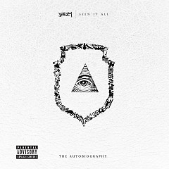 Seen It All: The Autobiography (Deluxe Version) - Jeezy