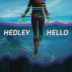 Hello (Deluxe Edition) - Hedley