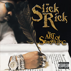 The Art Of Storytelling (CD1) - Slick Rick