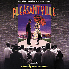 Pleasantville OST - Randy Newman