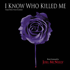I Know Who Killed Me OST - Joel McNeely