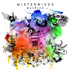 Machine (Single) - MisterWives