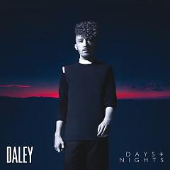 Days & Nights - Daley