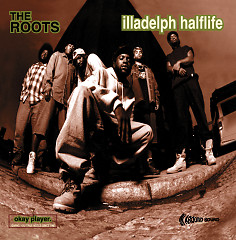 Illadelph Halflife - The Roots