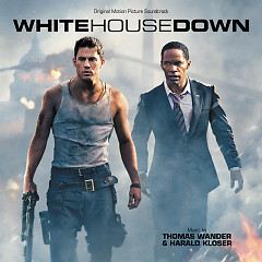 White House Down OST (Pt.2) - Thomas Wander,Harald Kloser