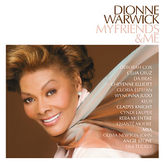My Friends & Me - Dionne Warwick