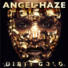 Dirty Gold (Deluxe Edition) - Angel Haze