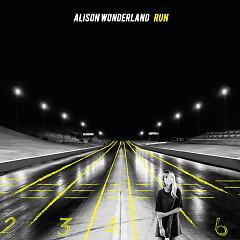Run - Alison Wonderland