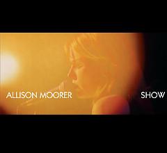 Show - Allison Moorer