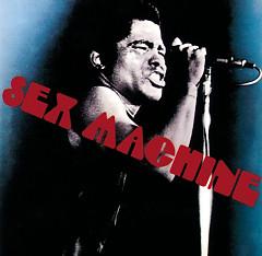 Sex Machine - James Brown