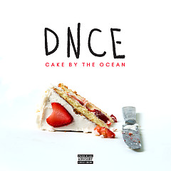 Cake By The Ocean (Live) (Single) - DNCE