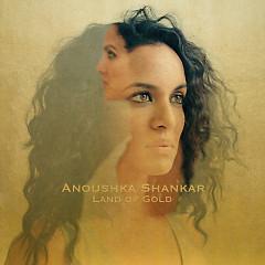 Land Of Gold (Remixes) - Anoushka Shankar
