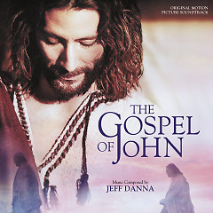 The Gospel Of John OST - Jeff Danna