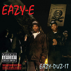 Eazy-Duz-It - Eazy-E