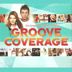 Groove Coverage - The Complete Collectors Edition (CD3)