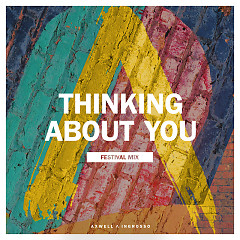 Thinking About You - Axwell,Ingrosso