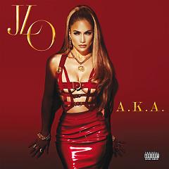 A.K.A. (Deluxe Edition) - Jennifer Lopez