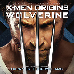 X-Men Origins: Wolverine OST - Harry Gregson Williams