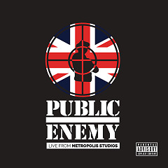 Live From Metropolis Studios (CD1) - Public Enemy