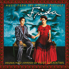 Frida OST (Pt.2) - Various Artists,Elliot Goldenthal