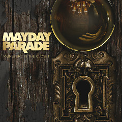 Monsters In The Closet - Mayday Parade