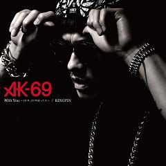 With You -10 Nen, 20 Nen Tattemo- / Kingpin - AK-69