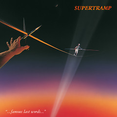 Famous Last Words - Supertramp