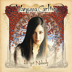 Be Not Nobody (Japanese Edition) - Vanessa Carlton