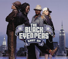 Shut Up - The Black Eyed Peas