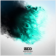 Beautiful Now (Dirty South Remix) - Zedd,Jon Bellion,Dirty South