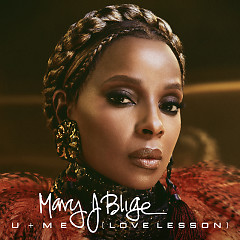 U + Me (Love Lesson) (Single) - Mary J. Blige