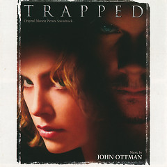 Trapped OST - John Ottman