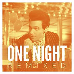 One Night (Remixed) - EP - Matthew Koma