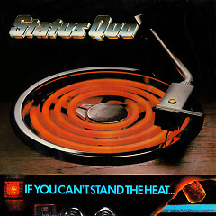 If You Can't Stand The Heat (Deluxe Edition) (CD2) - Status Quo