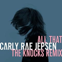 All That (Single) - Carly Rae Jepsen