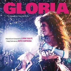 Gloria OST - Lorne Balfe,Sofía Espinosa