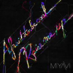 Afraid To Be Cool / Raise Me Up - MIYAVI