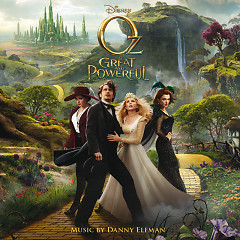 Oz The Great And Powerful (Score) - Pt.1