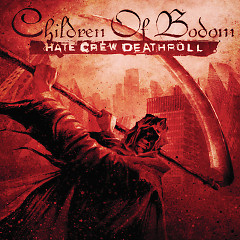 Hate Crew Deathroll - Children of Bodom