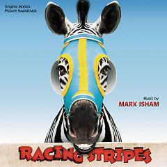 Racing Stripes OST (Pt.1)