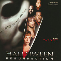 Halloween: Resurrection OST (Pt.2) - Danny Lux