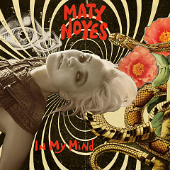 In My Mind (Single) - Maty Noyes