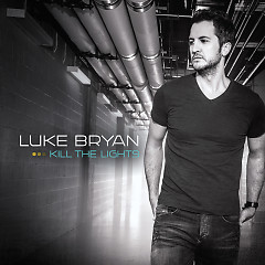 Kill The Lights - Luke Bryan