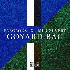 Goyard Bag (Single) - Fabolous, Lil Uzi Vert