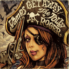 GET AWAY / THE JOLLY ROGER - VAMPS