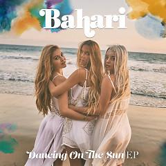 Dancing On The Sun (EP)  - Bahari