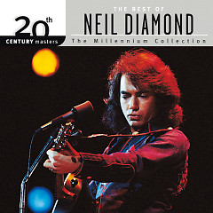 20th Century Masters: The Millennium Collection: Best Of Neil Diamond