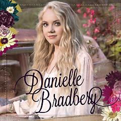 Danielle Bradbery (Deluxe Edition) - Danielle Bradbery