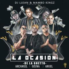 La Ocasíon (Single) - Dj Luian, Mambo Kingz, De La Ghetto