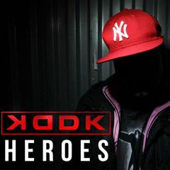 Heroes (EP) - KDDK